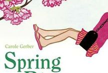 Picture Books About Spring / by Bank Street Library *