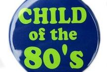 My Childhood / being a child of the 80's / by Bernice Price East