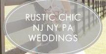 Rustic Chic NJ NY PA Weddings / nj wedding venues, ny wedding venues, pa wedding venues, nj wedding, ny wedding, pa wedding, classic nj weddings, romantic nj weddings, timeless nj weddings, luxury nj weddings, nj bride, ny bride, pa bride, light and airy wedding photography