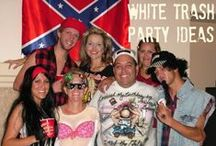 White Trash Party Ideas / All white trash, all the time. Food, decor, fashion, party ideas...you name it, it's here.