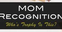 Mom + Motherhood / Mom and Motherhood