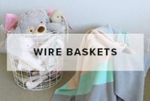 Wire Baskets / Stylish wire baskets perfect for any room in the house.