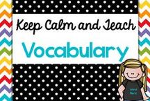 Teach {Vocabulary} / Teaching resources and ideas for teaching vocabulary.