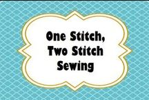 One stitch, two stitch sewing / by Michele Jackson