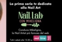NAIL LAB - Mikeligna on Real Time