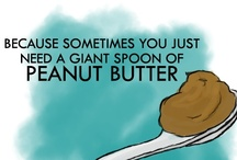 Peanut Butter / by Pamela Roudybush