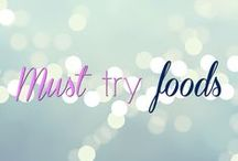 Must try foods