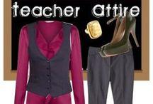 Teacher Attire / Tips on professional clothing for teachers