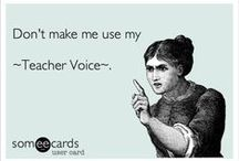 Teacher Humor / Being a teacher or future teacher can be stressful! Check out these funny pins and relax a little bit! :)