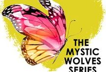 Mystic Wolves / Inspiration behind the bestselling paranormal series by Belinda Boring