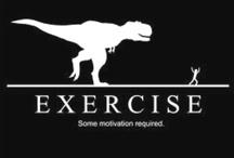 Exercise  / by Graciela Curiel