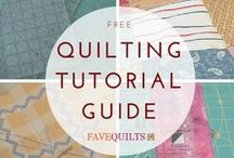 Quilt Tutorials / Quilting tutorials, quilt projects, quilting videos and quilt patterns.  / by FaveQuilts