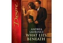 What Lies Beneath / by Andrea Laurence Harlequin Desire, April 2012