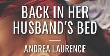 Back In Her Husband's Bed / by Andrea Laurence Harlequin Desire, February 2014