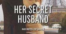 Her Secret Husband / (Secrets of Eden Book 4) by Andrea Laurence Harlequin Desire, October 2014