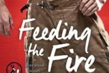 Feeding the Fire - Rosewood Book  #2 / Book #2 in the Rosewood series, coming from Pocket Star, March 2015