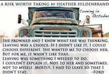 Grayson County Series / quotes, teasers, and character look-alikes from A Risk Worth Taking and A Bet Worth Making by Heather Hildenbrand.