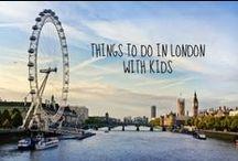 Cosa fare a Londra / Idee per una vacanza a Londra