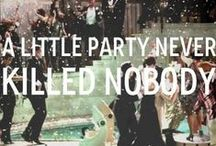 Ain't No Party Like A Gatsby Party / Roaring Twenties/Gatsby Party / by Coley Chaos