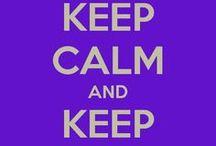 Keep Calm / Keep Calm everywhere