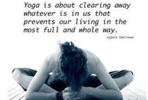 Yoga / Yoga poses, quotes, readings and more.