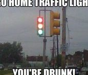 Go Home ____, You're Drunk!