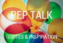 pep talk / everyone needs a pep talk now and then.  words and inspiration for feeling better and being better. / by Cooker and a Looker