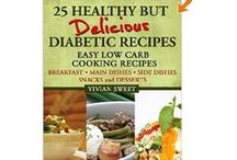 HEALTH: Lifestyle/Recipes Diabetes / by Irene Kusters Berney