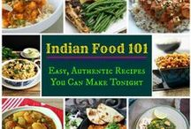 Food: Indian Food Feast / by Irene Kusters Berney
