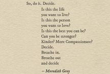 Quote Obsession / All the quotes that make me giddy.  Inspirational, motivational, encouraging, exciting, passion driven quotes that I love.