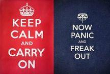 Keep Calm and... / ... no, wait!