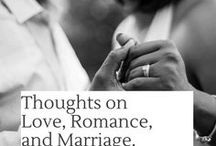 The Real Deal About Marriage and Dating / This is a board filled with articles and inspiration about marriage and dating advice.