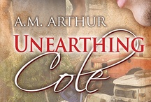 """""""Unearthing Cole""""/""""Understanding Jeremy"""" Storyboard / My two-book series with Dreamspinner Press"""