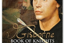 Gisborne: Book of Knights  / being images that inspired the writing of Book Two of The Gisborne Saga...  http://amzn.to/15w24Tt  