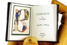 Gisborne: a short story... / being the story written for a collector's edition for www.bopressminiaturebooks.com