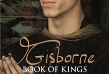 Gisborne: Book of Kings / being images which will inspire Book III of The Gisborne Saga...