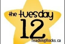 The Tuesday 12 @ www.teachingrocks.ca