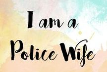 I Am A Police Wife / Supporting Police Officers