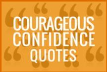 Quotes: Courageous Confidence Quotes by Chalene Johnson / Quotes by Chalene Johnson to give you some courageous confidence