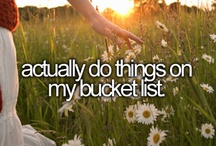 Bucket List *To Do* / by The Girlie Tomboy