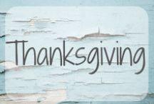 Thanksgiving / Food, Desserts, Turkey, Thankfulness & more! It's all #Thanksgiving!