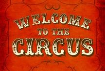 CIRCUS is back in TOWN / by Marie Cuevas