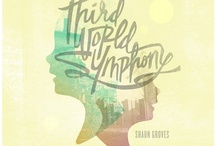 Third World Symphony / Third World Symphony by Shaun Groves is a 10 song album celebrating the beauty, wisdom and faith of the Third World. thirdworldsymphony.com #thirdworldsymphony