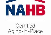 Aging In Place / The Certified Aging-in-Place Specialist (CAPS) is a designation program by the National Association of Home Builders (NAHB)
