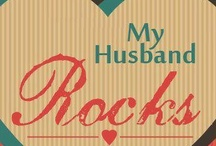 My Husband, The Love of My Life / by Pam Shumaker