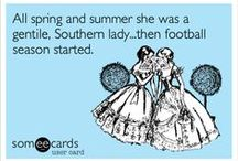 Gotta Love the South / by Kristen Collins
