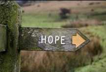 quotes - hope / hope always. / by Cindy Laxton {Happy Thoughts & Things}