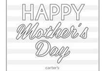 Mother's Day / by Carter's Babies and Kids