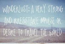 wanderlust / places i have been. places i want to see one day. places i want to return to. / by Dana | firefly