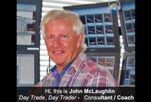 Master Day Trading Coach / John McLaughlin, Master Day Trading Coach - http://www.DayTradersWin.com - Shift from Big Money  Losing to Big Money to Big Money Winning - Income Potential: $300-500K+ / year.   StockCoach@cox.net -   Call now for your Free Consultation - 949-218-4114